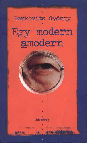 Kritikák az Egy modern amodernről