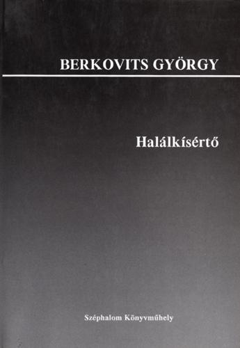 Berkovits György: Halálkísértő (regény)