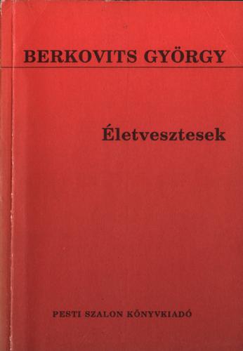 Berkovits György: Életvesztesek (regény)