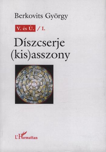 Berkovits György: Diszcserje (kis)asszony