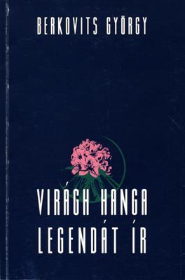 Virágh Hanga legendát ír